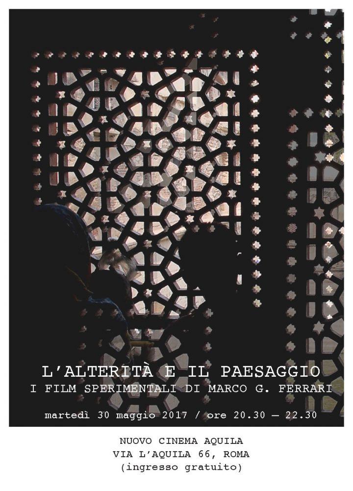 L'alterità e il paesaggio: i film sperimentali di Marco G. Ferrari, Nuovo Cinema Aquila, Rome, Italy, 2017. Poster.