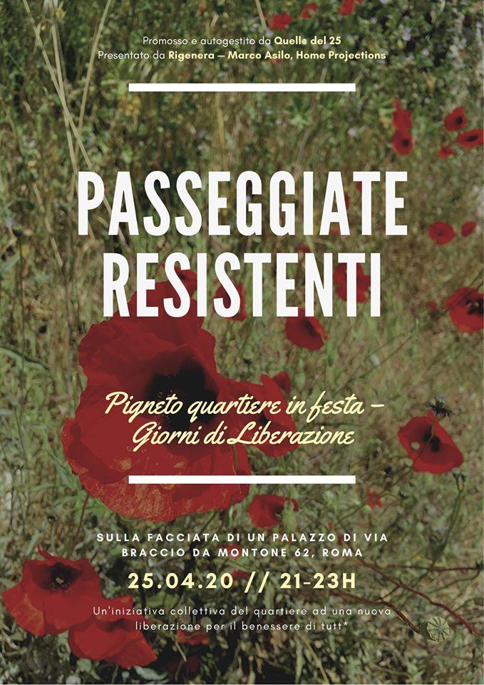 rigenera-marcoasilo-quarantinehearts-homeprojections-20200425-marcogferrari-home-rome-groupscreenings-n06-passeggiate-resistenti-proiezione-quellidel25aprile-ferrari-livemix-poster